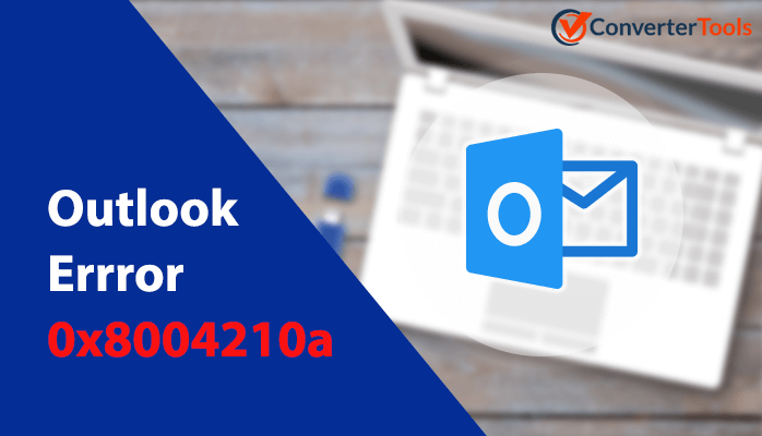 Outlook error 0x80004210