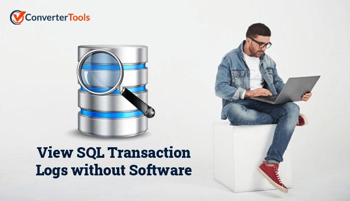 View SQL Transaction Logs