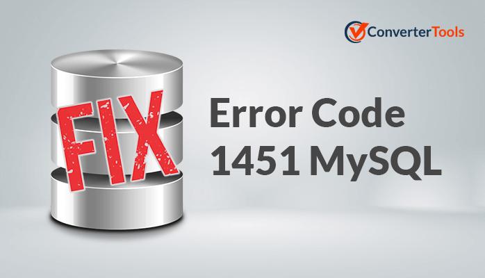 Fix Error Code 1451 MySQL
